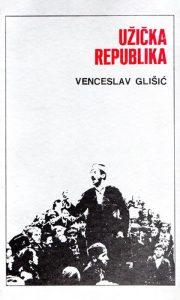 """Glišićeva knjiga """"Užička republika"""""""
